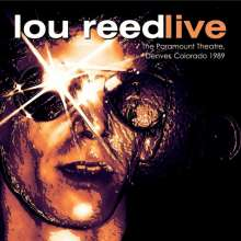 Lou Reed: The Paramount Theatre, Denver, Colorado 1989, CD