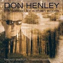 Don Henley (geb. 1947): Concert For Walden Woods, 2 CDs