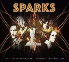 Sparks: Live At The Record Plant, Los Angeles California 1974, CD