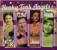 Kitty Wells / Patsy Cline / Jean Shepard / Skeeter Davis: Four By Four: Honky Tonk Angels, 4 CDs