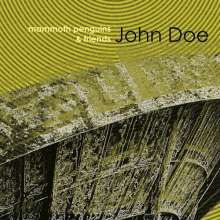 Mammoth Penguins And Friends: John Doe, LP