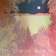 Still Corners: Slow Air, CD