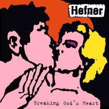 Hefner: Breaking God's Heart (Reissue), LP