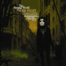 Transmaniacon Feat Lydia Lunch And Maya Berlin: The Strange World Of Suzie Pellet, CD
