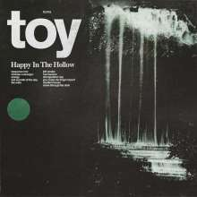 TOY (GB): Happy In The Hollow, LP