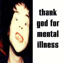 The Brian Jonestown Massacre: Thank God For Mental Illness, LP