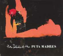 Peter Doherty: Peter Doherty & The Puta Madres (Deluxe-Edition), 2 CDs