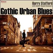 Harry Stafford: Gothic Urban Blues, LP
