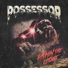 Possessor: Damn The Light, LP