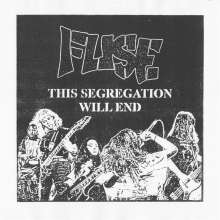 Fuse: This Segregation Will End, LP