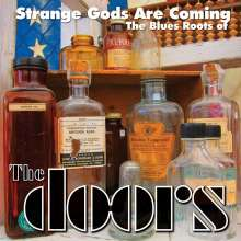 Strange Gods Are Coming: The Blues Roots Of The Doors, CD