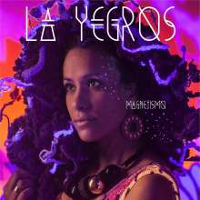 La Yegros: Magnetismo, CD