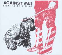 Against Me!: Shape Shift With Me (Limited-Edition) (Clear Vinyl), 2 LPs