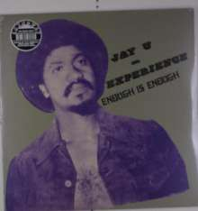 Jay-U Experience: Enough Is Enough (Reissue) (180g), LP