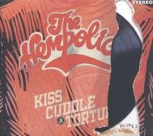 The Hempolics: Kiss, Cuddle & Torture Vol.1, 2 LPs