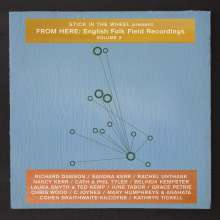 Stick In The Wheel: Present From Here: English Folk Field Recordings Volume  2, LP