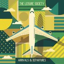 The Leisure Society: Arrivals & Departures, 2 CDs
