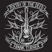 Frank Turner: Poetry Of The Deed (10th Anniversary Edition) (180g), 2 LPs