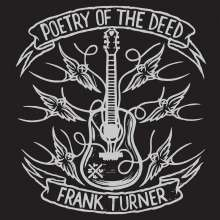 Frank Turner: Poetry Of The Deed (10th-Anniversary-Edition) (180g) (White Vinyl), 2 LPs
