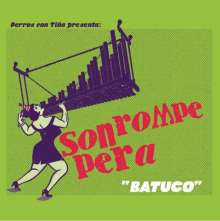 Son Rompe Pera: Batuco, CD
