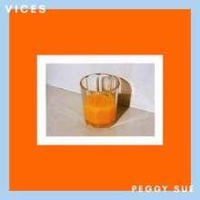 Peggy Sue: Vices, LP