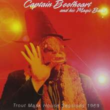 Captain Beefheart: Trout Mask House Sessions 1969, CD