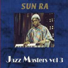 Sun Ra (1914-1993): Jazz Masters Vol.3, 2 CDs