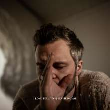 The Tallest Man On Earth: I Love You. It's A Fever Dream., LP