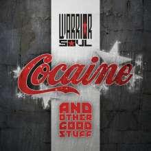 Warrior Soul: Cocaine & Other Good Stuff, CD