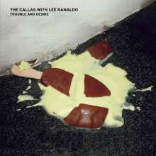 The Callas With Lee Ranaldo: Trouble And Desire (180g) (Pink Vinyl), LP