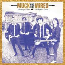 Muck And The Mires: Greetings From Muckingham Palace, CD