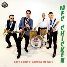 MFC Chicken: Fast Food & Broken Hearts, CD