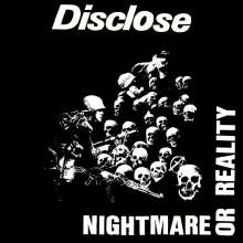 Disclose: Nightmare Or Reality, LP