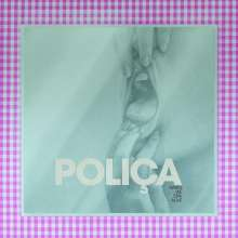 Poliça: When We Stay Alive (180g) (Limited Edition) (Crystal Clear Vinyl), LP