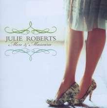 Julie Roberts: Men & Mascara, CD
