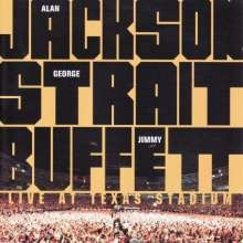 Alan Jackson/George Strait/Jimmy Buffett: Live At Texas Stadium - 29.05.2004, CD