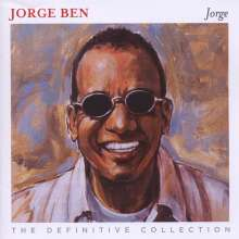Jorge Ben Jor (aka Jorge Ben): Jorge: The Definite Collection, 2 CDs