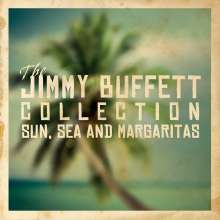 Jimmy Buffett: The Jimmy Buffett Collection: Sun, Sea And Margaritas, 2 CDs
