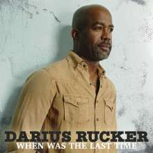 Darius Rucker: When Was The Last Time, CD