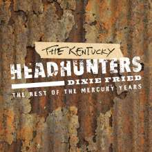 Kentucky Headhunters: Dixie Fried: The Best Of The Mercury Years, 2 CDs