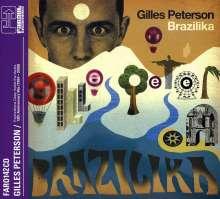 Gilles Peterson: Brazilika (15th Anniversary), CD