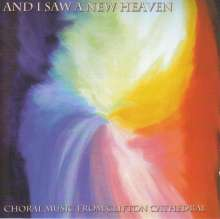 Clifton Catheldral Choir - And I Saw A New Heaven, CD