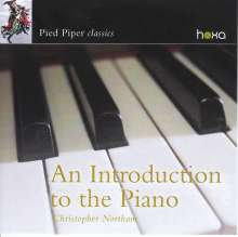Christopher Northam - An Introduction to the Piano, CD