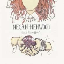 Megan Henwood: Head Heart Hand, CD