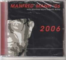 Manfred Mann: 2006, CD