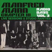 Manfred Mann Chapter Three: Radio Days Vol 3: Live Sessions & Studio Rarities, 2 CDs