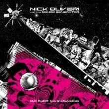 Nick Oliveri: Dead Planet: Sonic Slow Motion Trai., 2 LPs