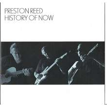 Preston Reed: History Of Now, CD