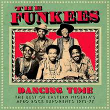 The Funkees: Dancing Time: The Best Of Eastern Nigeria's Afro Rock Exponents 1973-77, CD