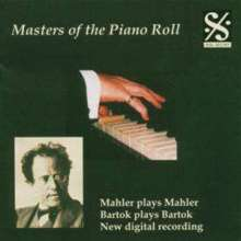 Piano Roll Recordings - Mahler/Bartok u.a., CD